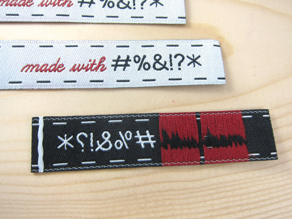 Made with #%&!?* Woven Labels