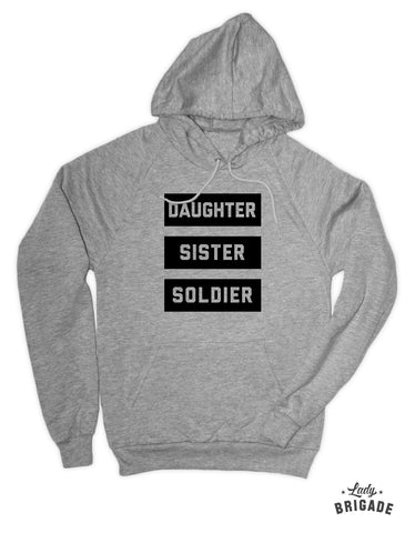 Daughter, Sister, Soldier Hoodie