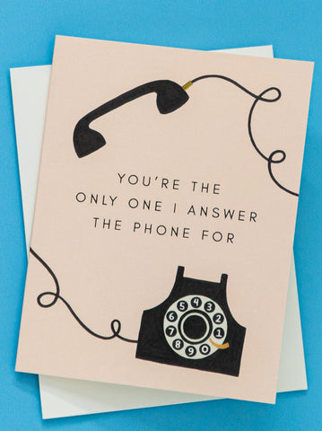 Only Answer For You Greeting Card