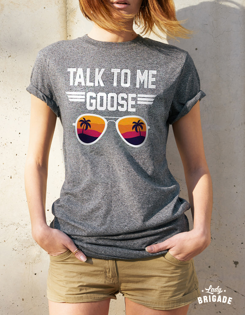 Talk To Me Goose! Throwback Tee