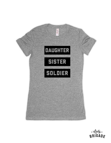 Daughter, Sister, Soldier Women's T-Shirt