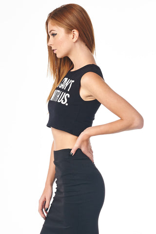 Black You Can't Sit With Us Sleeveless Crop Top