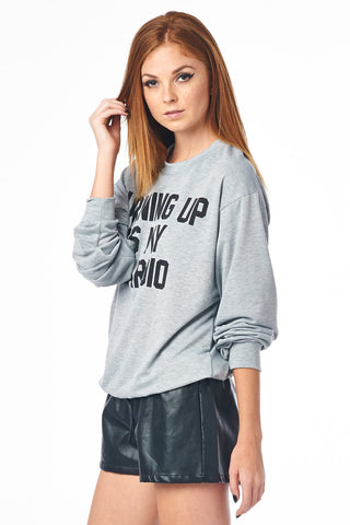 Grey Turning Up Is My Cardio Graphic Sweatshirt