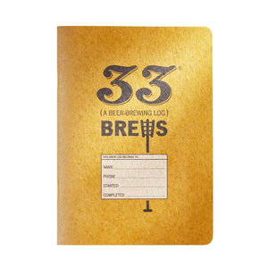 33 Brews: A Homebrewing Log and Brew Journal by 33 Books Co.