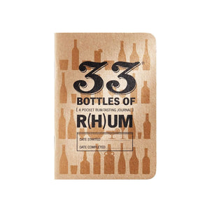 33 Bottles of R(h)um Tasting Journal by 33 Books Co.