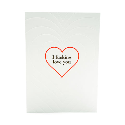 I Effing Love You Card