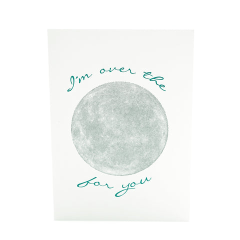I'm Over the Moon Card