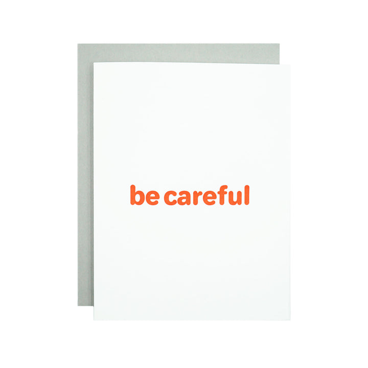 Be Careful Card by MadeHere PDX