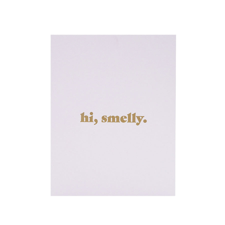 Hi Smelly Card by MadeHere