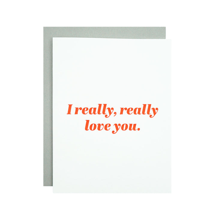 I Really, Really Love You Card by MadeHere PDX