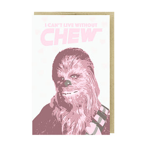 Can't Live Without Chew Card by Pike Street Press