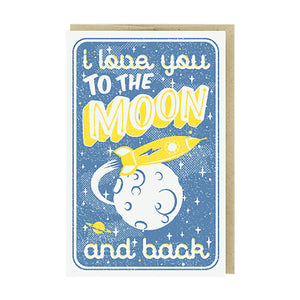 To the Moon & Back Card by Pike Street Press