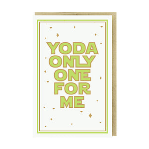 Yoda Only One for Me Card by Pike Street Press