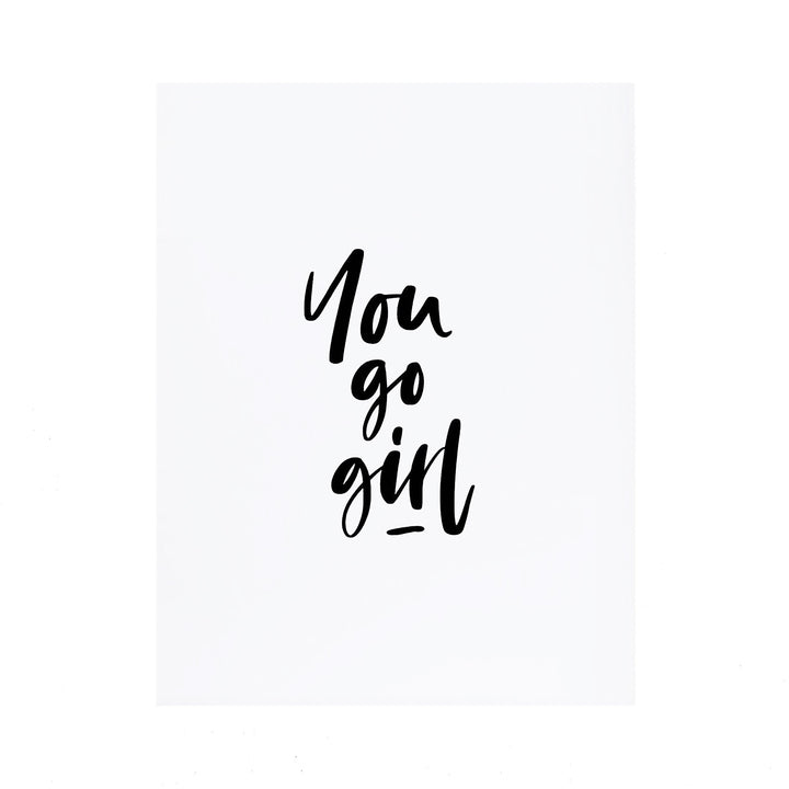 You Go Girl Card by Stefi Mar