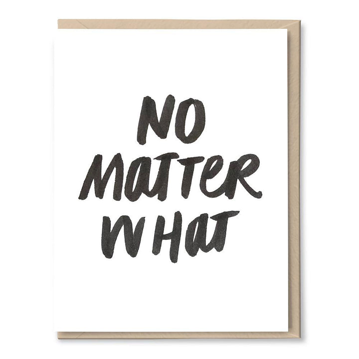 No Matter What Card by Tigerpocket Press