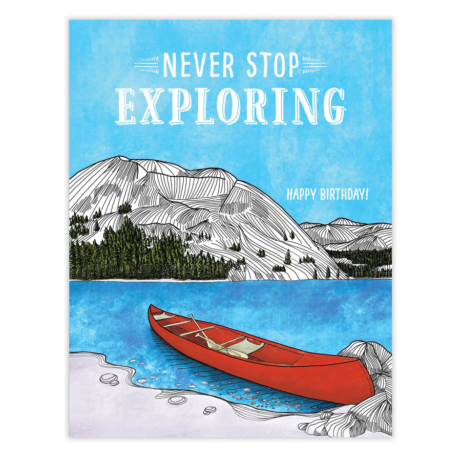 Never Stop Exploring Canoe Card by Waterknot