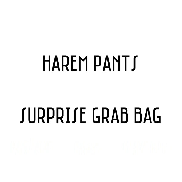 GRAB BAG- HAREM PANTS