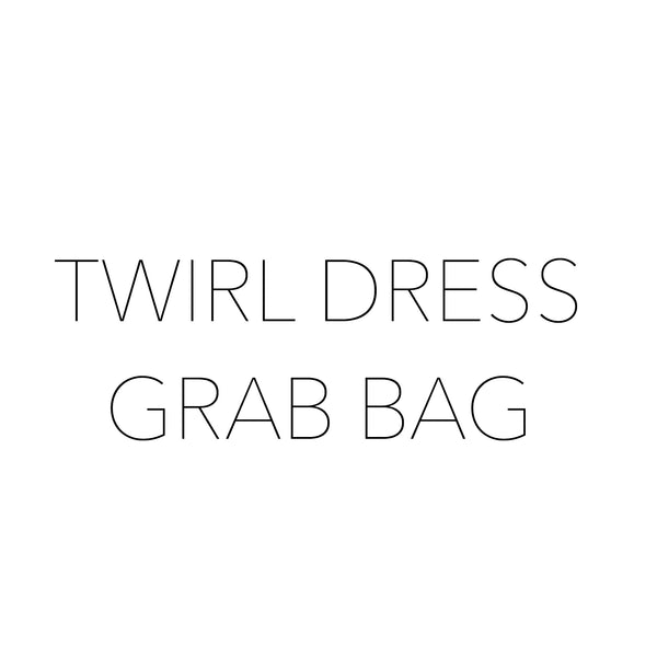 TWIRL DRESS GRAB BAG