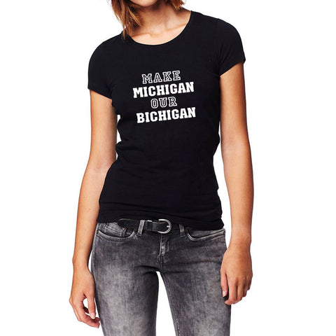 """Make Michigan Our Bichigan"" Crew T-Shirt"