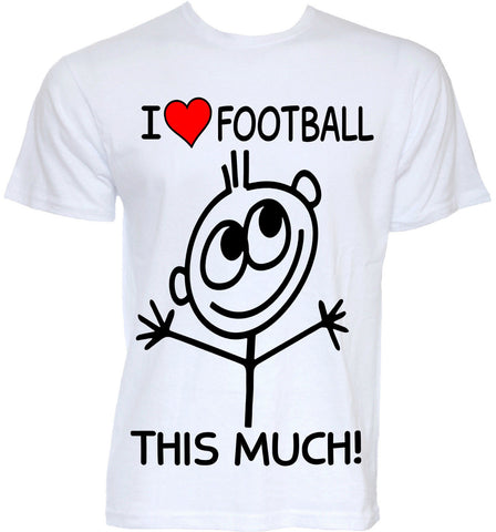 I LOVE FOOTBALL THIS MUCH! Stick Figure Tee