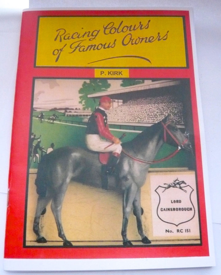 Racing Colours of Famous Owners book, P Kirk