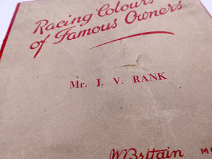 Britains Racing Colours Famous Owners: Mr J V Rank, post-war, boxed