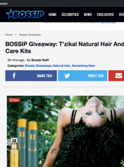 http://bossip.com/1362574/bossip-giveaway-tzikal-natural-hair-and-skin-care-kits/