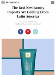 Refinery29 Top 6 beauty Brands from Latin America