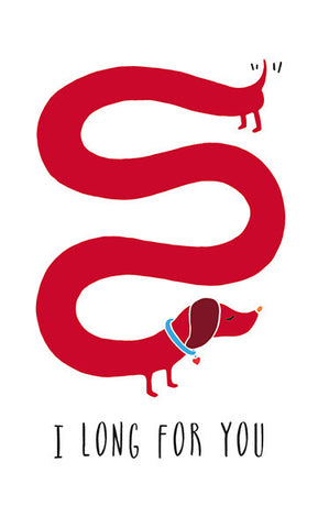 """I Long For You"" Sausage Dog Valentine Greeting Card"