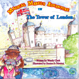 Magical Mabel's Adventure In The Tower Of London