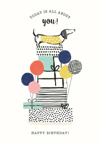 """Today Is All About You"" Dachshund Birthday Greeting Card"