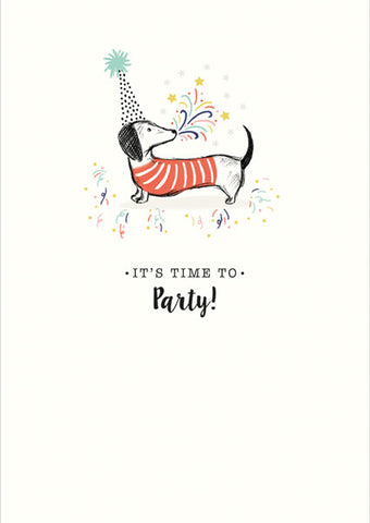It's Time To Party Sausage Dog Greeting Card