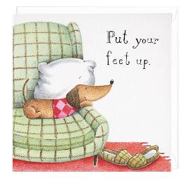 Put Your Feet Up Dachshund Greeting Card