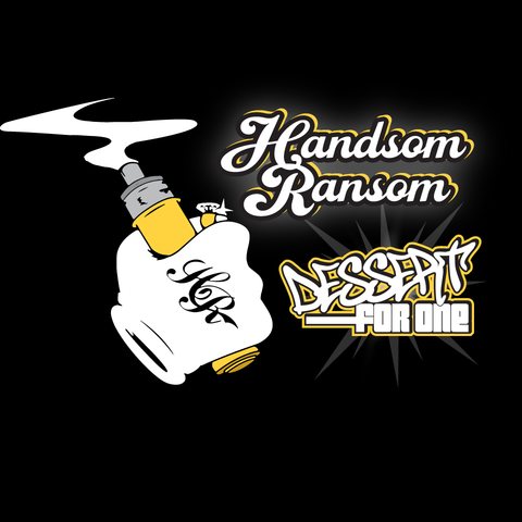 Handsom Ransom - Dessert For One