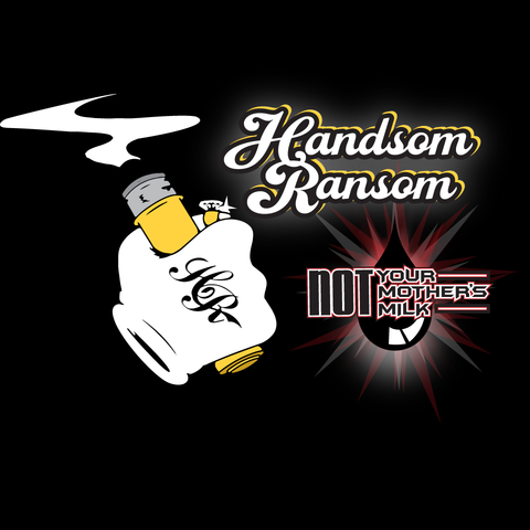 Handsom Ransom - Not Your Mother's Milk