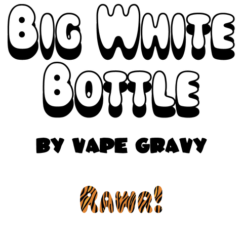 Big White Bottle - RAWR