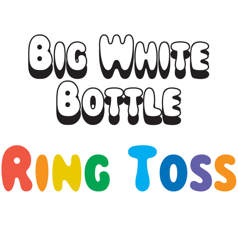Big White Bottle - Ring Toss