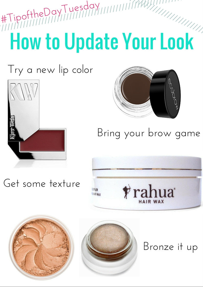 #tipofthedaytuesday how to update your look
