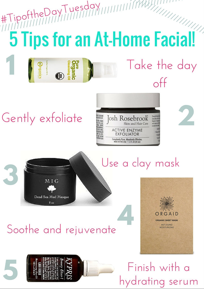 #tipofthedaytuesday 5 tips for an at-home facial!