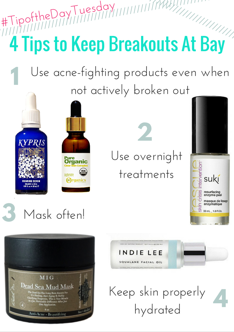 #tipofthedaytuesday 4 tips to keep breakouts at bay
