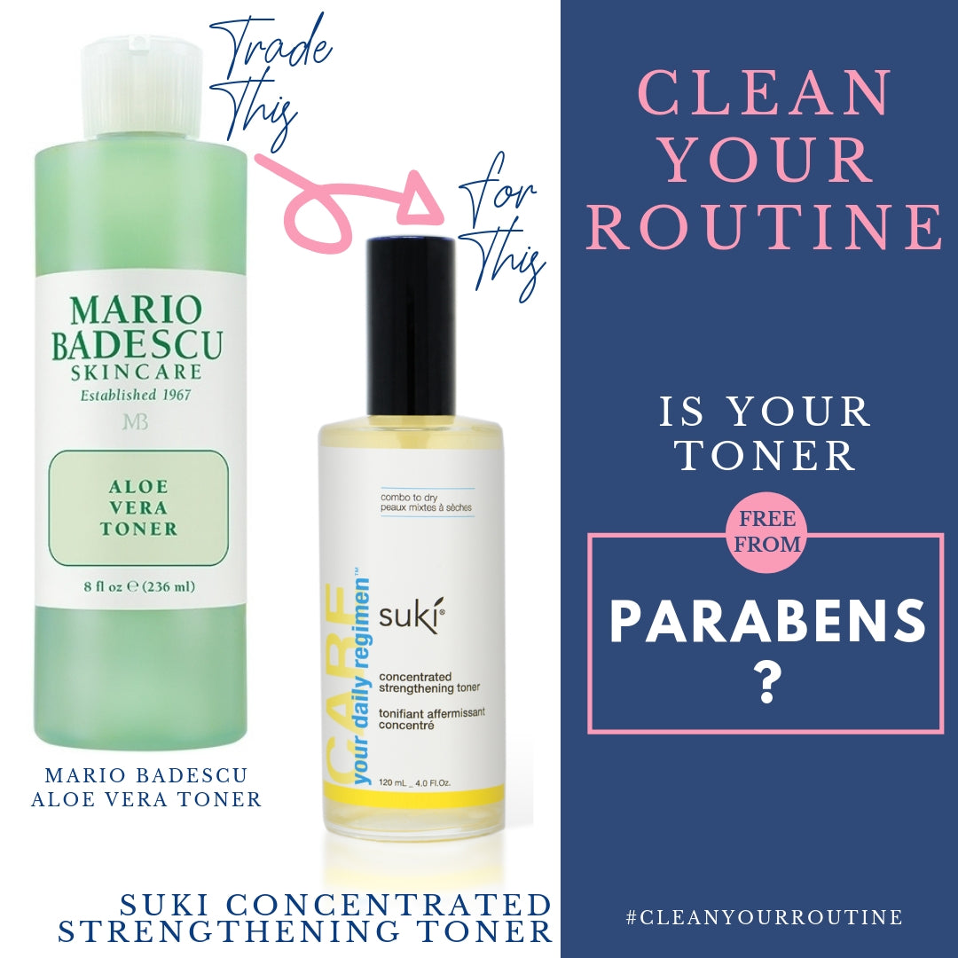 clean your routine. trade mario badescu skincare aloe vera toner for suki concentrated strengthening toner. is your toner free from parabens?