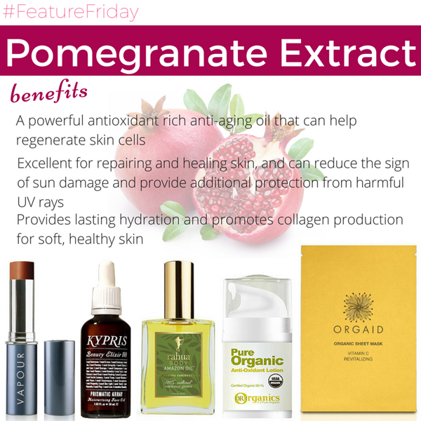 #FeatureFriday - Pomegranate Extract