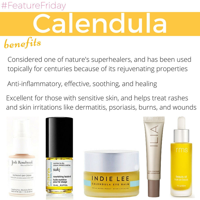 #featurefriday calendula benefits