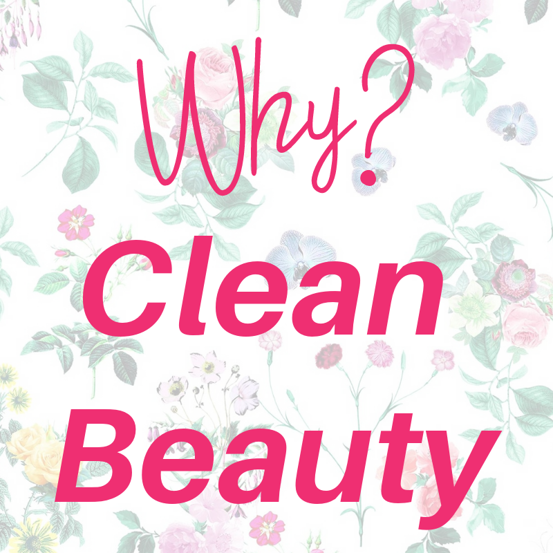 WHY CLEAN BEAUTY? Reasons why NON-TOXIC is a necessity!💯