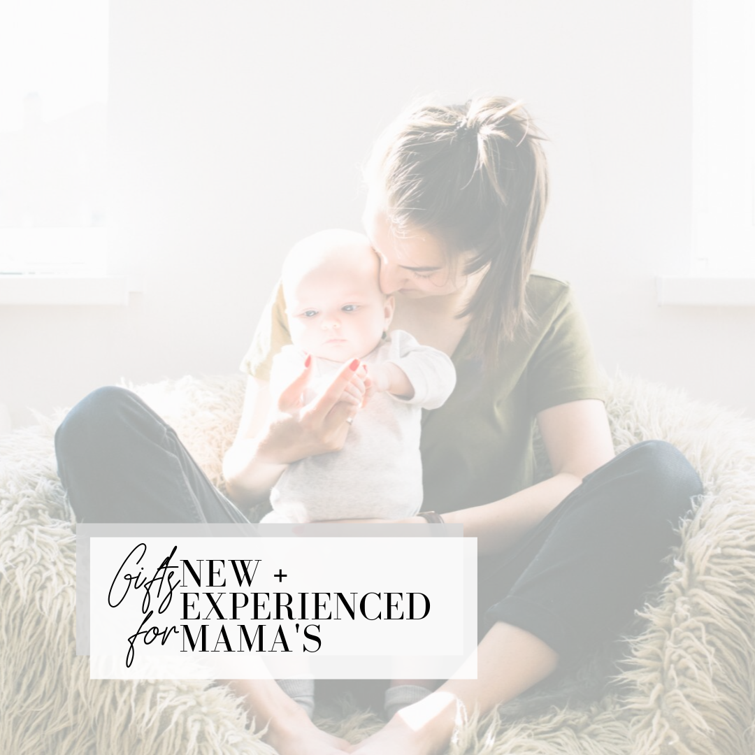 gifts for new and experienced mamas