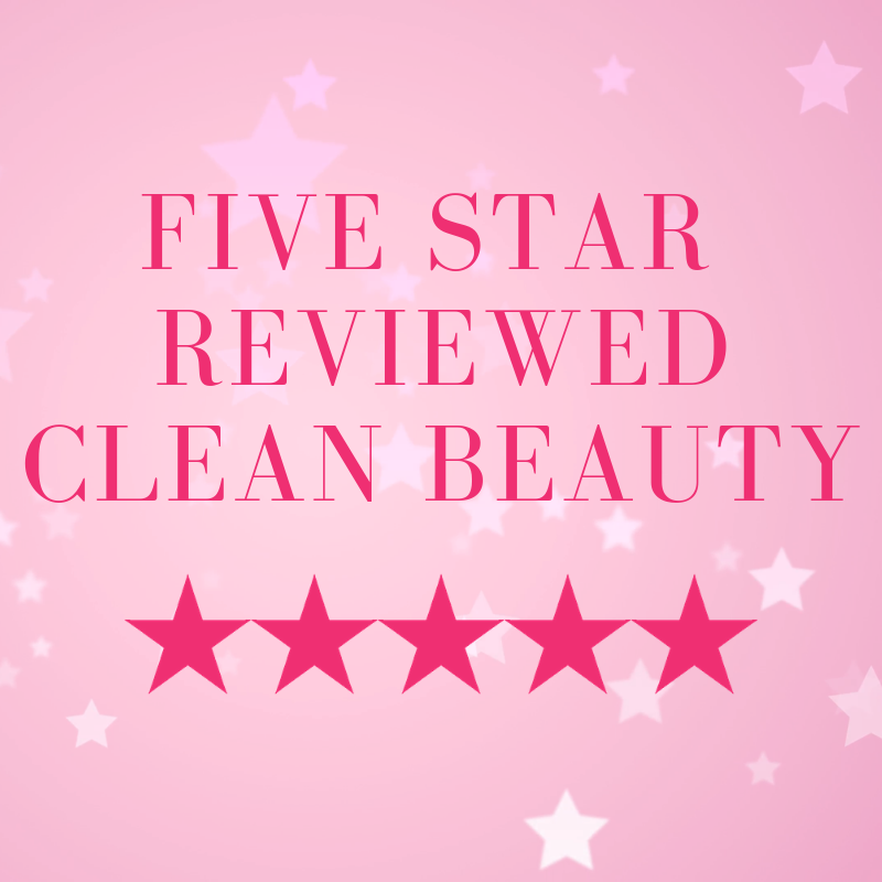five star reviewed clean beauty