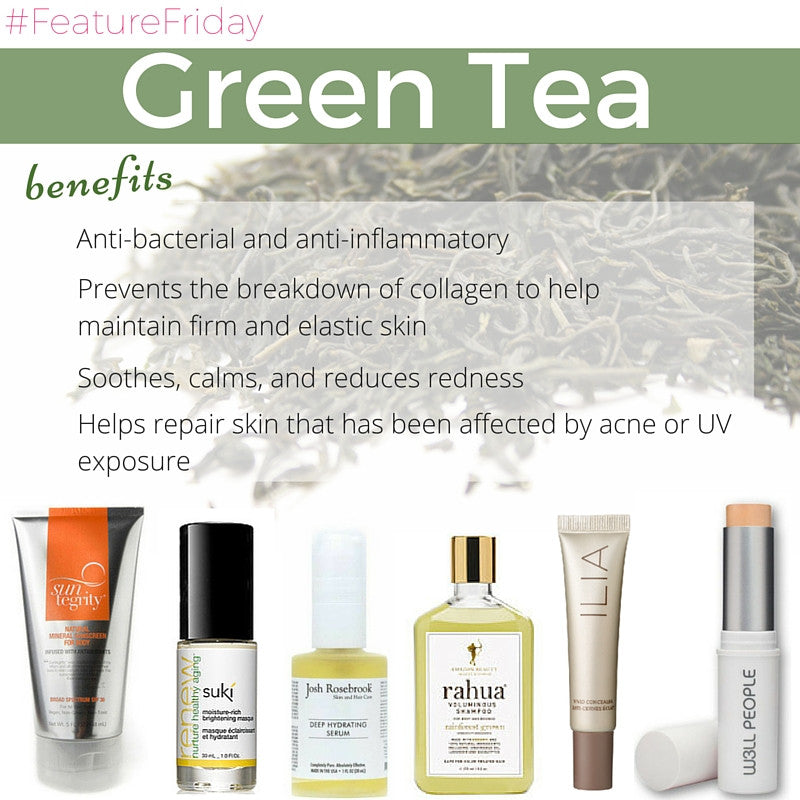 #featurefriday green tea benefits