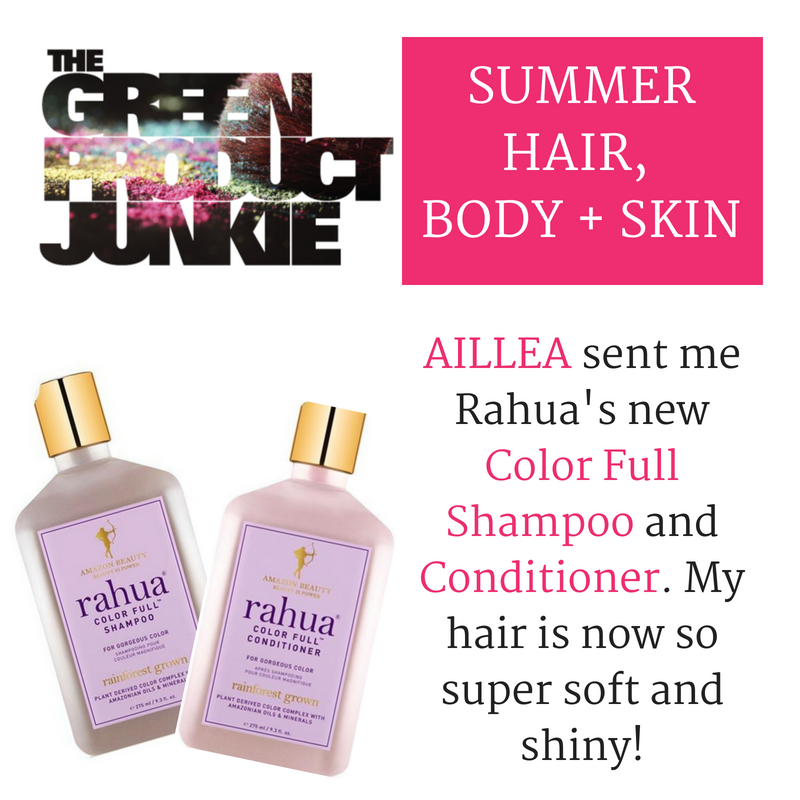summer hair, body, and skin by the green product junkie. aillea sent me rahua's new color full shampoo and conditioner. my hair is now super soft and shiny!