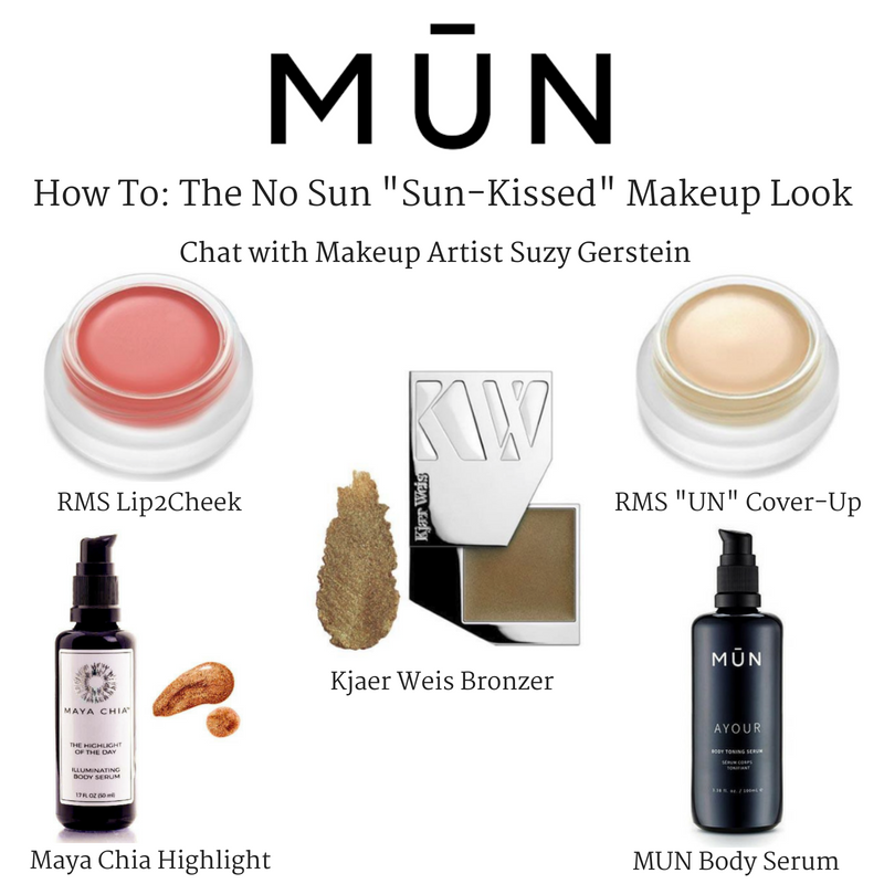 "MŪN how to: the no sun ""sun-kissed"" makeup look. chat with makeup artist suzy gerstein"