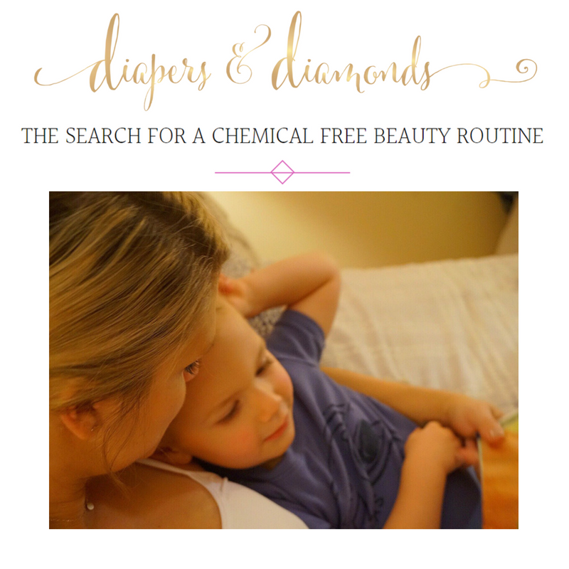 the search for a chemical free beauty routine. article by diapers and diamonds